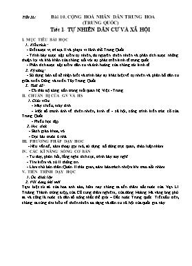 Giáo án Địa lý 11 - Tiết 26, Bài 10: Cộng hòa nhân dân Trung Hoa (Trung Quốc) - Tiết 1: Tự nhiên dân cư và xã hội