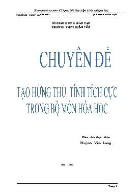 Sáng kiến kinh nghiệm - Tạo hứng thú, tính tích cực trong bộ môn Hóa học - Huỳnh Văn Long