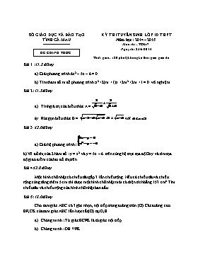 Đề thi tuyển sinh vào lớp 10 THPT môn Toán - Năm học 2014-2015 - Tỉnh Cà Mau