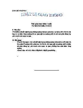 Giáo án Lớp Mầm - Chủ đề nhánh 4: Luật lệ giao thông - Năm học 2009-2010