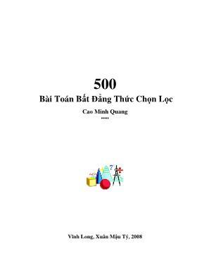 500 Bài toán bất đẳng thức chọn lọc - Cao Minh Quang