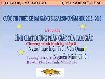 Bài giảng Hình học 8 - Tính chất đường phân giác của tam giác - Năm học 2015-2016 - Trần Văn Quân