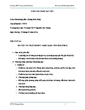 Giáo án Tin học 10 - Tiết 46, Bài tập và thực hành 7: Định dạng văn bản (Tiết 2) - Năm học 2015-2016 - Trương Nhân