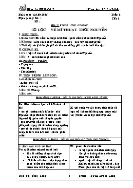Giáo án Mĩ thuật Lớp 9 - Tiết 1 đến 15 - Năm học 2013-2014 - Ngô Thị Hồng Lương