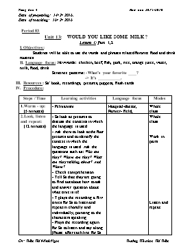 English Lesson Plan Grade 4 - Period 83 to 86, Unit 13: Would you like some milk? - School Year 2015-2016 - Tran Thi Minh Ngoc