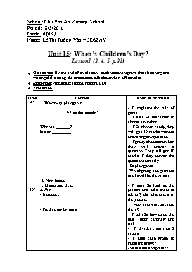 English Lesson Plan Grade 4 - Unit 15: When's Children's Day? - Lesson 1 (3,4,5) - School Year 2015-2016 - Le Thi Tuong Van